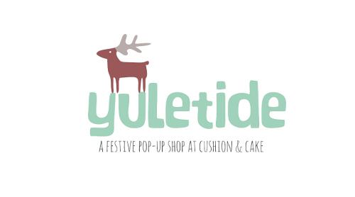 Yuletide at Cushion and Cake